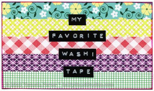 """My Favorite Washi Tape"" ICAD : 7-2-13"