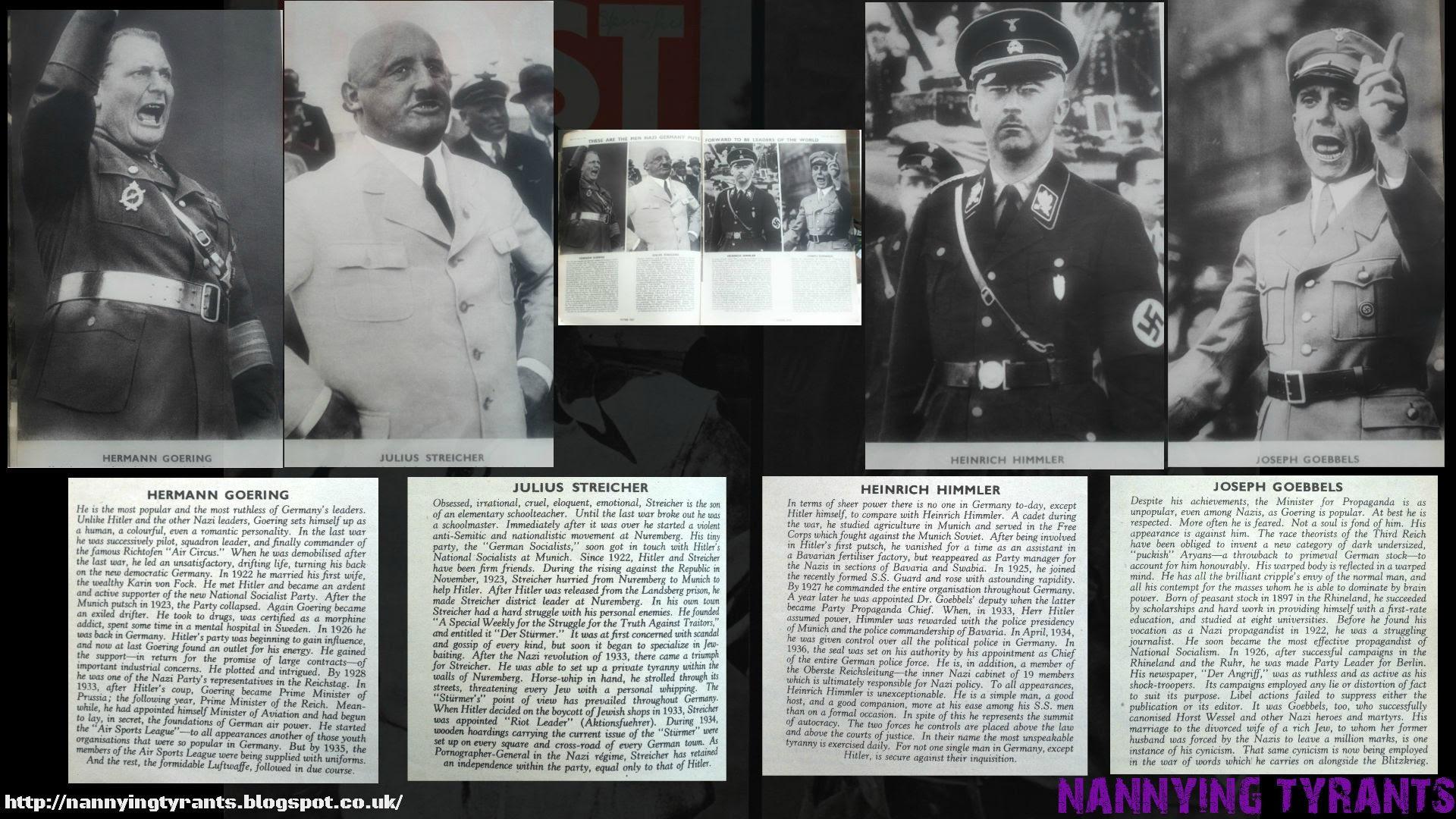 What We Once Fought Against - Nazis: Hermann Goering, Julius Streicher, Heinrich Himmer, and Joseph Goebbels