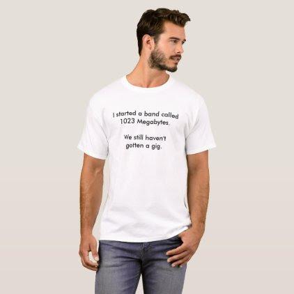 Gig t-shirt. T-Shirt
