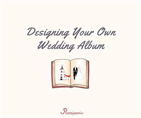 How to Design Your Own Wedding Album [INFOGRAPHIC