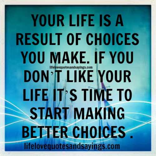 Quotes About Better Choices 70 Quotes