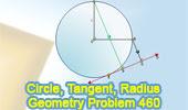 Problem 460: Circle, Tangent, Perpendicular, Radius, Distance, Measurement