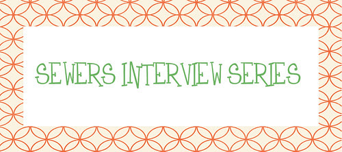 Sewers Interview Series