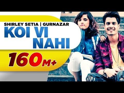 Koi Vi Nahi Video by Shirley Setia