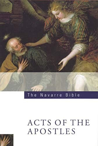 The Navarre Bible: The Acts of the Apostles