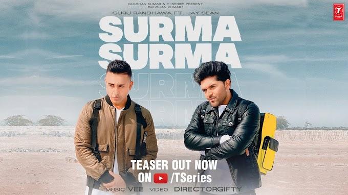 SURMA SURMA Song - Guru Randhawa | Feat. Jay Sean Lyrics in Hindi English