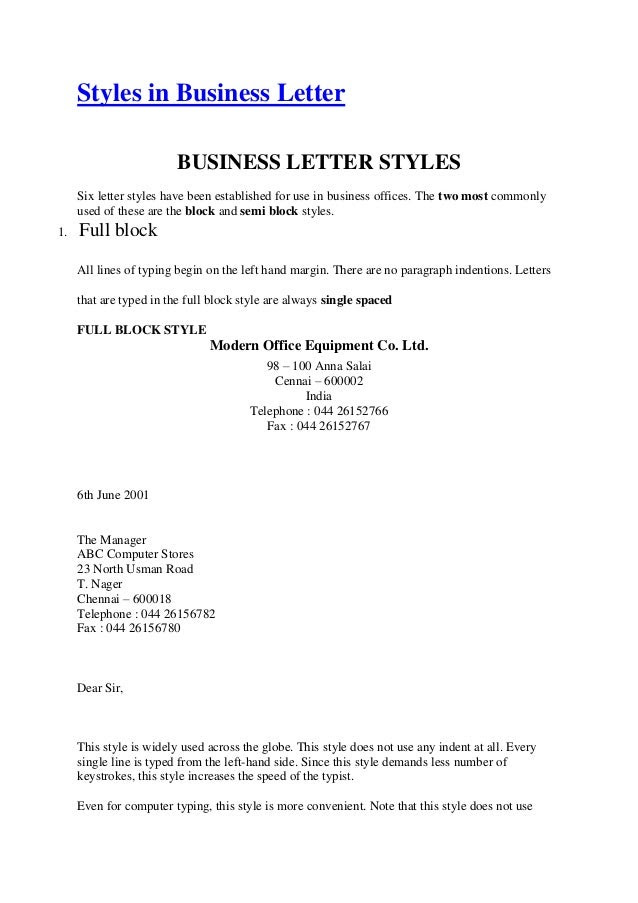 Styles in Business LetterBUSINESS LETTER STYLESSix letter styles have ...