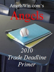 AngelsWin.com's 2010 Trade Deadline Primer