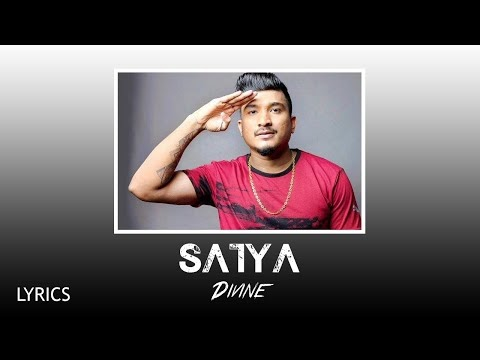 SATYA LYRICS DIVINE