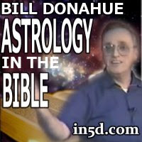 Bill Donahue - Astrology In The Bible | in5d.com | Esoteric, Spiritual and Metaphysical Database