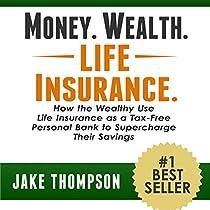 Money. Wealth. Life Insurance. Audiobook | Jake Thompson ...