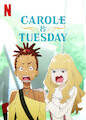 CAROLE & TUESDAY - Season 1