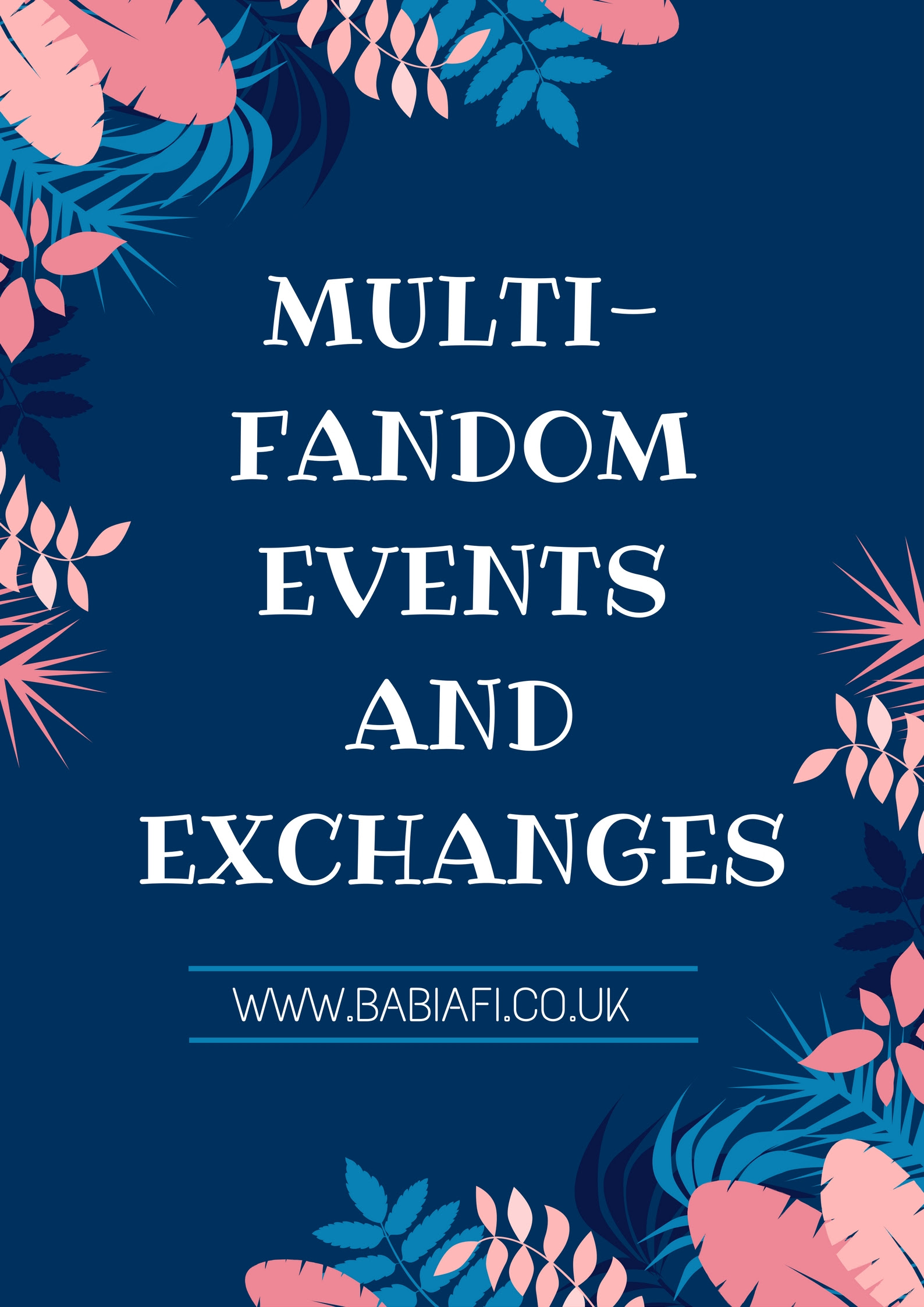 Multifandom Events and Exchanges
