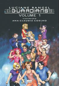 Guardians - Volume 1