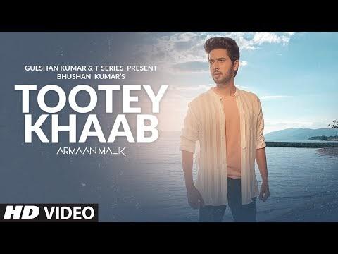 """""""Tootey Khaab"""" Armaan Malik"""