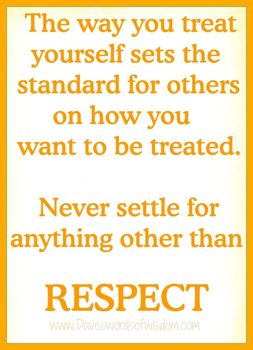 Quotes About Treating Others With Respect 24 Quotes