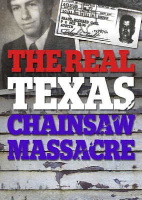 Real Texas Chainsaw Massacre, The