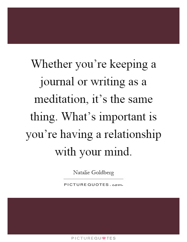Whether Youre Keeping A Journal Or Writing As A Meditation