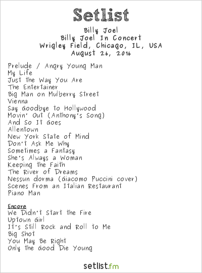 Billy Joel Setlist Wrigley Field, Chicago, IL, USA 2016, Billy Joel in Concert