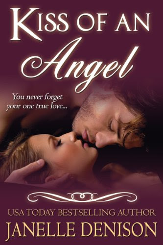 KISS OF AN ANGEL (Paranormal Romance / Guardian Angel Romance) by Janelle Denison