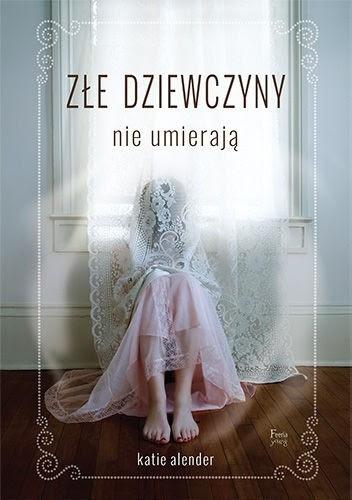 Okładka książki Złe dziewczyny nie umierają