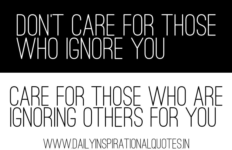 Quotes About Ignoring Help 15 Quotes