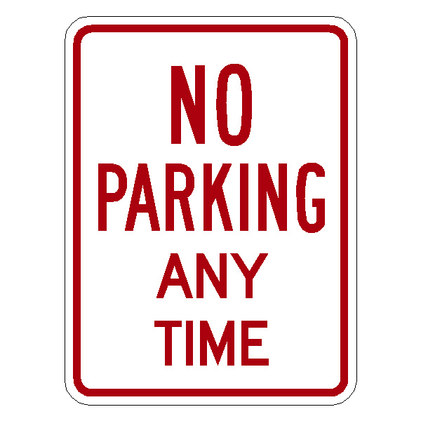 No Parking Anytime Sign R7 1 Reflective Aluminum18x12