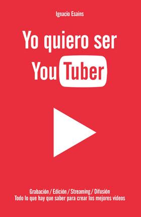Resultado de imagen para yo quiero ser youtuber libro
