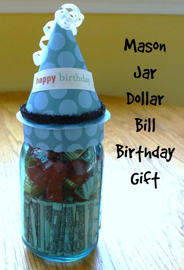 Mason Jar Dollar Bill Gift by Housewives of Fredrick County