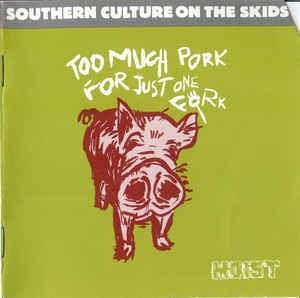 Too Much Pork For Just One Fork Lyrics