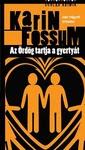 Karin Fossum: Az Ördög tartja a gyertyát
