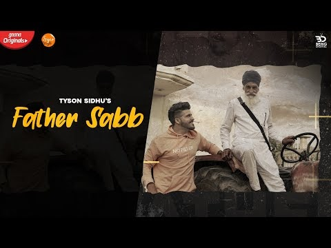 Father Saab Lyrics - Tyson Sidhu