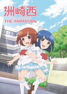Suzakinishi the Animation
