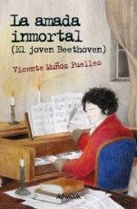 La amada inmortal (El joven Beethoven) Vicente Muñoz Puelles