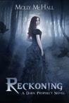 Reckoning (Dark Prophecy, #1)