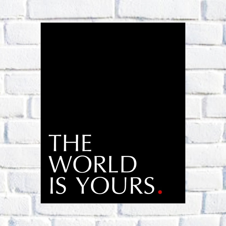 Pictures Of Scarface Quotes The World Is Yours Kidskunstinfo