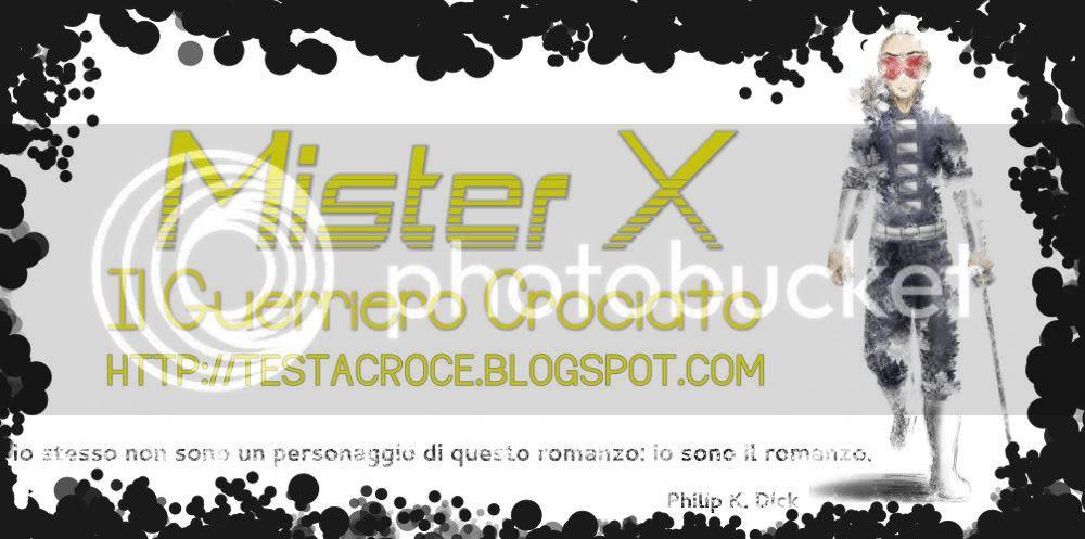 Mister X: il guerriero crociato