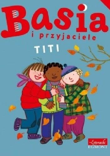 Okładka książki Basia i przyjaciele. Titi