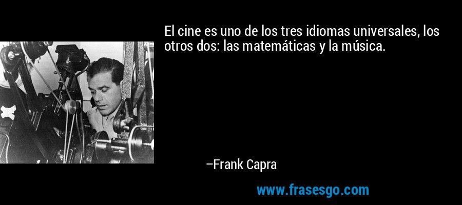 Resultado de imagen de frases de cine; Frank Capra