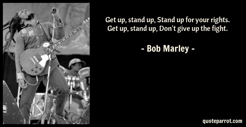 Get Up Stand Up Stand Up For Your Rights Get Up Sta By Bob