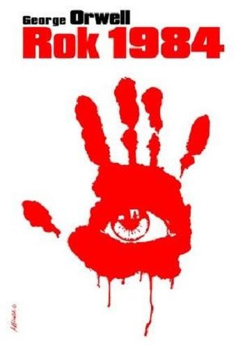 """Rok 1984"" George Orwell"