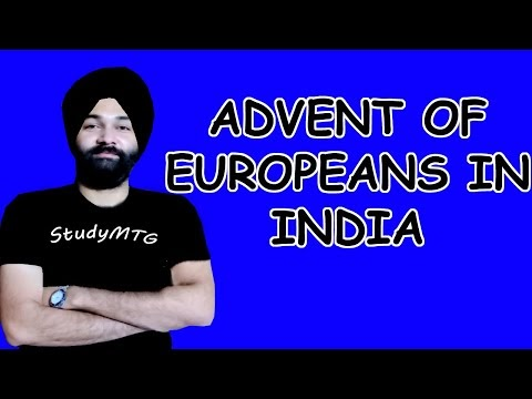The Advent Of Europeans In India | Crash Course On Modern Indian History | Modern History | 2020