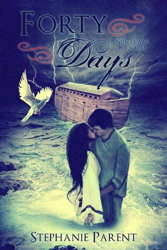 Forty Days (Neima's Ark) by Stephanie Parent