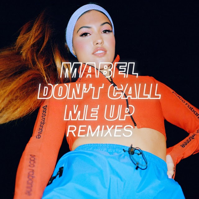Mabel - Don't Call Me Up (Remixes) - EP [iTunes Plus AAC M4A]