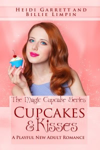 Cupcakes and Kisses by Heidi Garrett and Billie Limpin