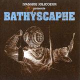 Ivanhoe Jolicoeur, Bathyscaphe