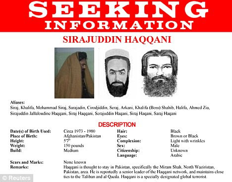 Wanted: Sirajuddin Haqqani, the leader of the Haqqani network, moves easily across the border to areas of eastern Afghanistan where his forces are entrenched