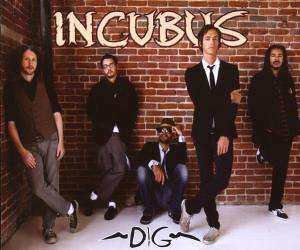 Incubus - Dig