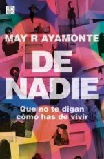 De nadie May R. Ayamonte