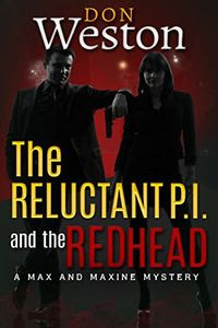 The Reluctant P.I. and the Redhead by Don Weston